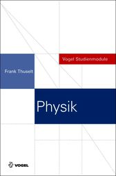 Physik by Frank Thuselt