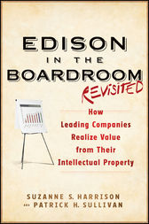 Edison in the Boardroom Revisited by Suzanne S. Harrison