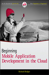 Beginning Mobile Application Development in the Cloud by Richard Rodger