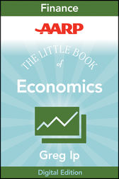 AARP The Little Book of Economics by Greg Ip
