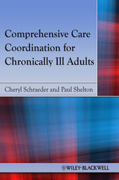 Comprehensive Care Coordination for Chronically Ill Adults by Cheryl Schraeder