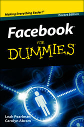 Facebook For Dummies, Pocket Edition, Pocket Edition by Carolyn Abram