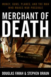 Merchant of Death by Douglas Farah