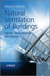 Natural Ventilation of Buildings by David Etheridge