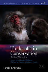 Trade-offs in Conservation by Nigel Leader-Williams