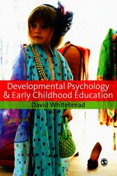 Developmental Psychology and Early Childhood Education by David Whitebread