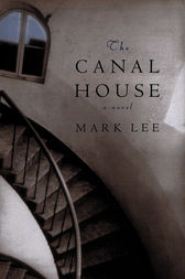 The Canal House by Mark Lee