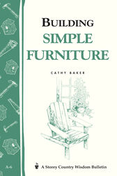 Building Simple Furniture by Cathy Baker