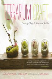 Terrarium Craft by Amy Bryant Aiello