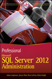 Professional Microsoft SQL Server 2012 Administration by Adam Jorgensen