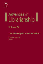 Librarianship in times of crisis by Anne Woodsworth
