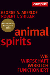 Animal Spirits by Robert J. Shiller