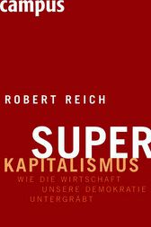 Superkapitalismus by Robert Reich