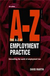 A-Z Employment Practice by David Martin
