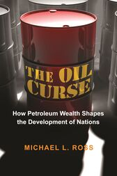 The Oil Curse by Michael L. Ross