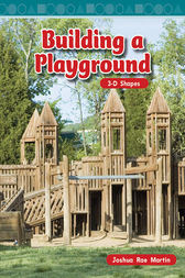 Building a Playground by Joshua Rae Martin