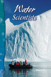 Water Scientists by William B. Rice