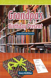Grandpa's Birthday Present by Dawn McMillan