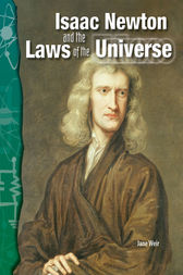 Isaac Newton and the Laws of the Universe by Jane Weir