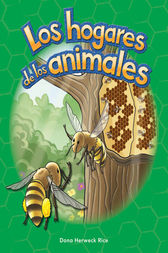 Los hogares de los animales (Animal Homes) by Dona Rice