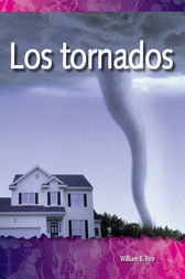 Los tornados (Tornadoes) by William B. Rice