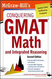 McGraw-Hills Conquering the GMAT Math and Integrated Reasoning, 2nd Edition by Robert Moyer