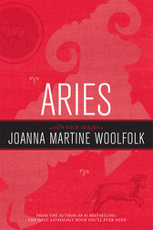 Aries by Joanna Martine Woolfolk