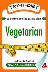 Try-It Diet: Vegetarian by Editors of Adams Media