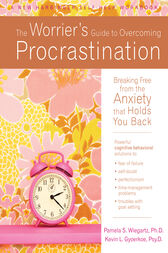 The Worrier's Guide to Overcoming Procrastination by Kevin Gyoerkoe