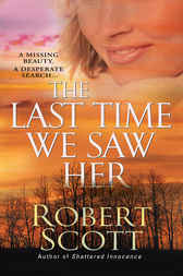 The Last Time We Saw Her by Robert Scott