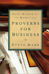Proverbs for Business by Steve Marr