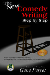 The New Comedy Writing Step by Step by Gene Perret