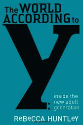 The World According to Y by Rebecca Huntley