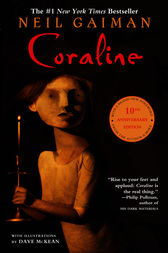 Coraline 10th Anniversary Edition by Neil Gaiman
