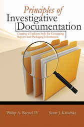 Principles of Investigative Documentation by Philip A. Becnel