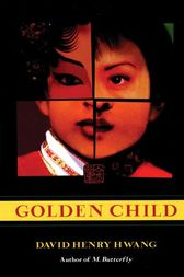 Golden Child by David Henry Hwang