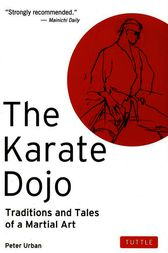 The Karate Dojo by Peter Urban