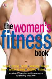 The Women's Fitness Book by DK Publishing