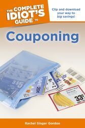 The Complete Idiot's Guide to Couponing by Rachel Singer Gordon