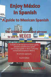 Enjoy Mexico in Spanish by David Bodwell
