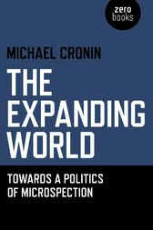 The Expanding World by Michael Cronin