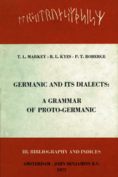 Germanic and its Dialects by Thomas Markey