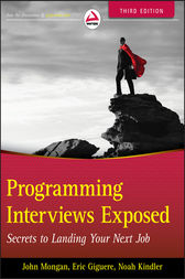 Programming Interviews Exposed by John Mongan