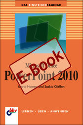 Microsoft Office PowerPoint 2010 by Saskia Gießen