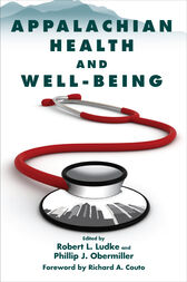 Appalachian Health and Well-Being by Robert L. Ludke