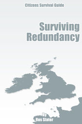 The Guide to Surviving Redundancy by Rus Slater