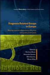 Diagnosis-Related Groups In Europe by Reinhard Busse