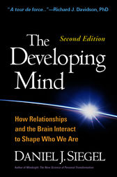 Developing Mind, Second Edition by Daniel J. Siegel