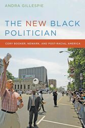 The New Black Politician by Andra Gillespie