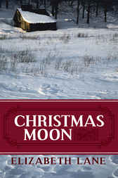 Christmas Moon by Elizabeth Lane